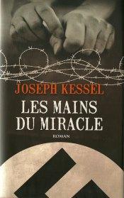 MAINS MIRACLE, Joseph Kessel (1960) Kessel,...