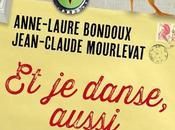 danse, aussi Anne-Laure Bondoux Jean-Claude Mourlevat