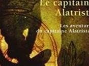 capitaine Alatriste Arturo Pérez-Reverte