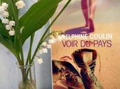 """""""Voir pays"""" Delphine Coulin"""