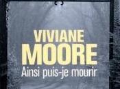 Ainsi puis mourir Viviane Moore