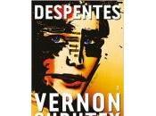 Virginie Despentes Vernon Subutex
