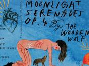 écouté Moonlight Serenades Op.4 Wooden Wolf