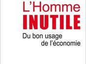 Homme inutile (L') usage l'économie Pierre-Noël Giraud