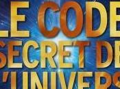 CODE SECRET l'UNIVERS d'Igor Grichka BOGDANOV
