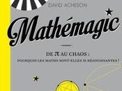 Mathémagic, livre David Acheson pour découvrir pourquoi maths sont réjouissantes