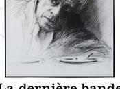 Théâtre Dernière Bande l'Oeuvre avec Jacques Weber partir Avril 2016