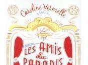 Amis Paradis, Caroline Vermalle