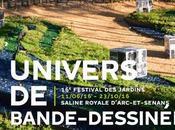 Festival Jardins Saline Royale d'Arc-et-Senans 2016 Présidé Alain BARATON, rendez-vous nature plongera visiteurs dans l'univers Bande-Dessinée juin octobre