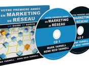 Extraits livre Mark Yarnell Votre première année dans marketing réseau
