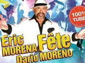 Chronique Eric Morena fête Dario Moreno