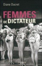 Femmes dictateur, Diane Ducret