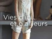 Exposition VIES D'ICI… D'AILLEURS Maison Métiers d'Art Pézenas