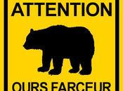 Attention Ours farceur