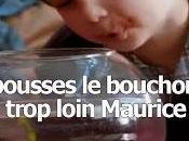 pousses bouchon trop loin Maurice