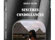 Sincères condoléances, Gisèle Totin