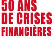 Cinquante crises financières Jacques Larosière