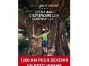 livre maman, c'est encore loin Compostelle Céline Anaya Gautier