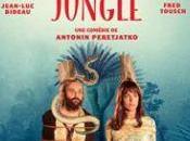 JUNGLE, Antonin Peretjatko (2016) serait-...