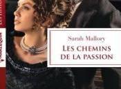 chemins passion Sarah Mallory
