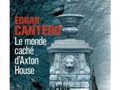Monde Caché d'Axton House d'Edgar Cantero