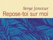 Repose délicate sensible love story Serge Joncour