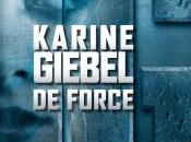 force Karine Giebel