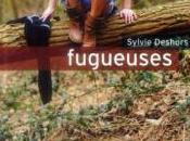 fugueuses, Sylvie Deshors