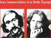 Gide-Wilde. Deux immoralistes Belle Époque