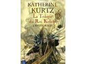 KURTZ Katherine trilogie Kelson