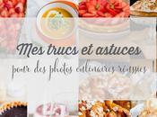 trucs astuces pour photos culinaires réussies