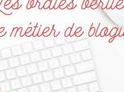 métier blogueuse vérités