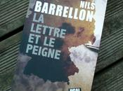"lettre peigne"" Nils Barrellon, thriller passionnant fond historique"