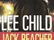 [Lecture] Jack Reacher Never Back livre avant film