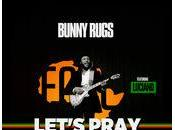 Bunny Rugs Luciano-Let's Pray-Young Veterans-2016.