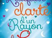 """Chronique """"Snow Crystal Tome L'exquise clarté d'un rayon Lune"""" Sarah Morgan"""
