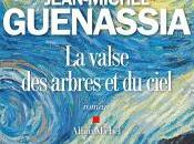valse arbres ciel, Jean-Michel Guenassia (2016)