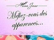 Méfiez-vous apparences d'Anna Jane