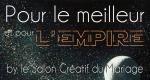Pour Meilleur pour l'Empire #expo #mariage #marseille3013