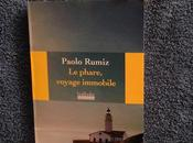 phare, voyage immobile Paolo RUMIZ