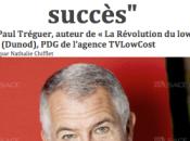 L'effet waouh prix fondement succès Jean-Paul Tréguer, TVLowCost, interviewé dans quotidiens l'Est.