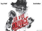 sauvage, Tony O'Neill David Brülhart