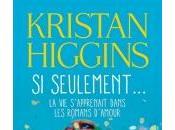 Seulement... s'Apprenait dans Romans d'Amour Kristan Higgins