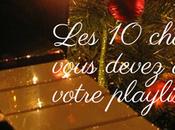 chansons Noël vous devez avoir dans votre Playlist