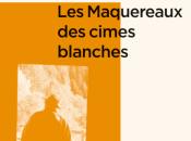Testament Haut-Rhône, suivi Maquereaux cimes blanches, Maurice Chappaz