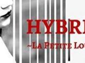 Hybrid, tome petite Louve