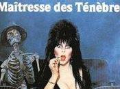 Elvira, maîtresse ténèbres