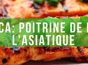 #PouletCA: Poitrine poulet l'asiatique