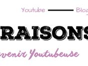 raisons pour lesquelles serai jamais Youtubeuse.