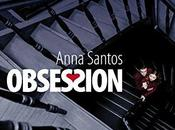 Obsession Anna Santos